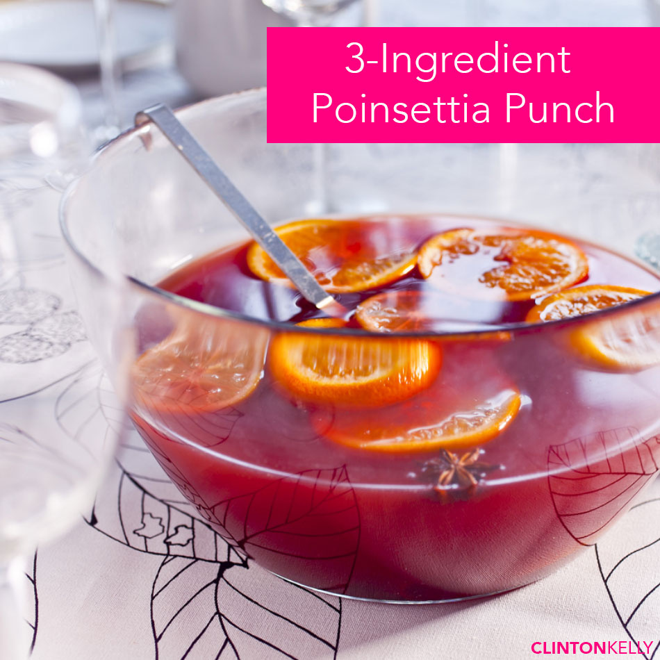 ... Holiday Party Cocktail: 3-Ingredient Poinsettia Punch - Clinton Kelly